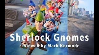 Sherlock Gnomes reviewed by Mark Kermode