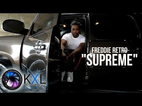Freddie Retro - Supreme (MUSIC VIDEO)