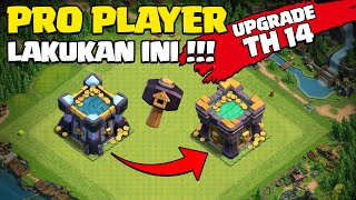 SAATNYA UPGRADE TH 14,. PRO PLAYER LAKUAN INI ???? COC INDONESIA