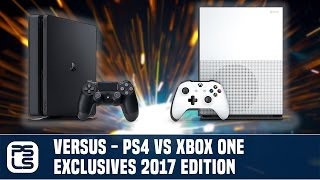Versus – PS4 vs Xbox One Exclusives 2017 Edition