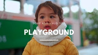 Playground | Sony A7III and HLG