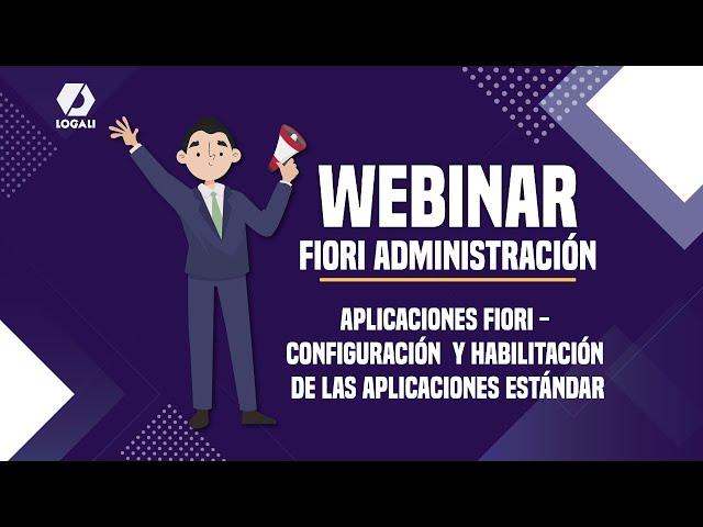 Webinar SAP FIORI - Aplicaciones Fiori  Configuración y habilitación de las aplicaciones estándar
