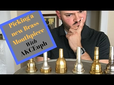 Mouthpiece Guide Part 2: Picking A New Mouthpiece For Brass Instruments - Aaron K. Campbell