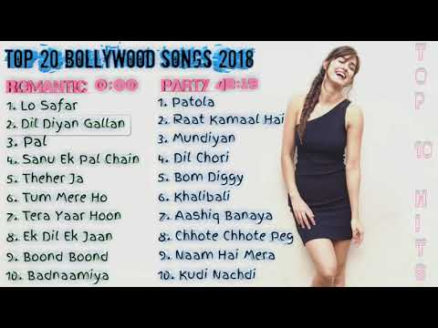 Top 20 Bollywood Songs Of 2018 | New & Latest Bollywood Songs Jukebox 2018