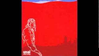 Unai - we leave in the morning