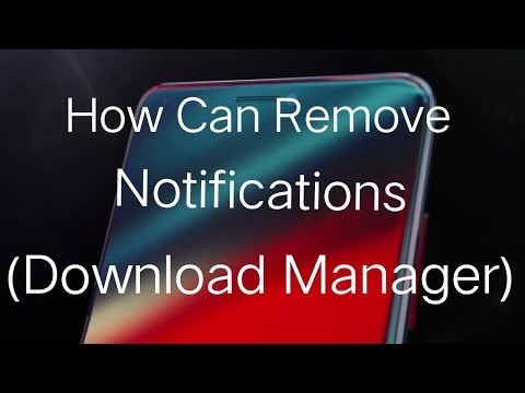 How To Remove Notifications (Download Manager,Downloading English (US)  )
