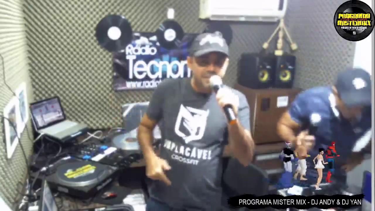 PROGRAMA MISTER MIX 28/02/2019 ANOS 80 ANOS 90 DJ ANDY & DJ YAN RADIO TECNOMIX
