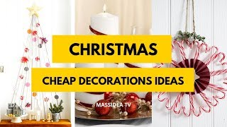 50+ Easy Cheap Christmas Decorations Can Make at Home