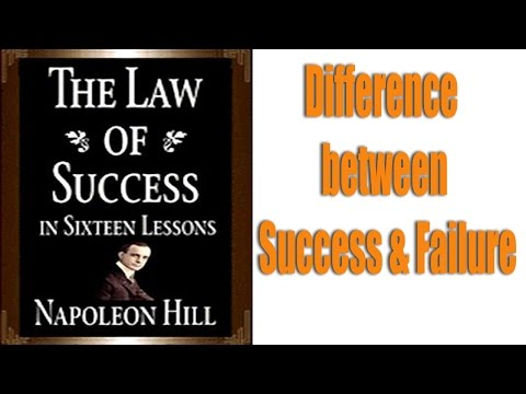 Mastering Napoleon Hill's Law of Success: Definite Chief aim - Difference between Success & Failure
