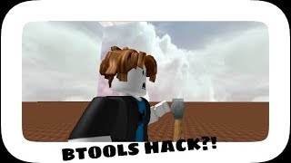 ROBLOX: BTOOLS HACK! (patched ) WORKS ON ANY GAME! **Read desc.**