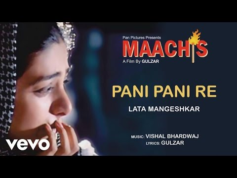 Pani Pani Re - Maachis| Lata Mangeshkar | Official Audio Song