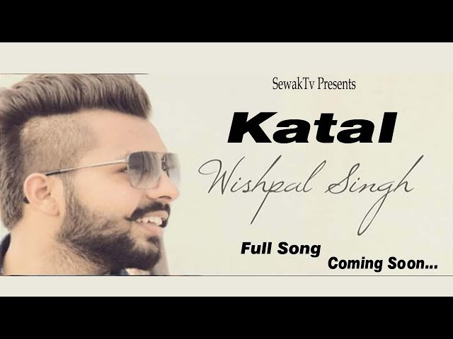 Katal | Audio Teaser | Wishpal Singh | Coming Soon | Sewak Tv