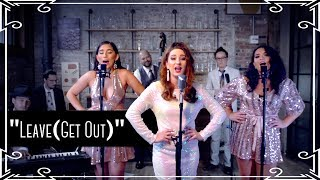 """Leave (Get Out)"""" (Jojo) 1960s Cover by Robyn Adele Anderson ft Brielle Von Hugel Virginia Cavaliere"""