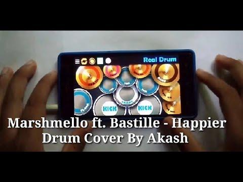 Marshmello ft. Bastille - Happier (Real Drum App Cover) By Akash.