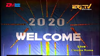 ERi-TV, New Year's Eve Event:  Cinema Roma Musical Show - Welcoming 2020 - Part 1