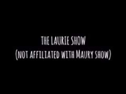 THE LAURIE SHOW