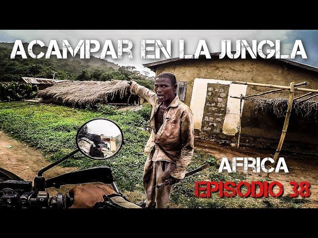 Acampar en la JUNGLA | Vuelta al mundo en moto | África #38