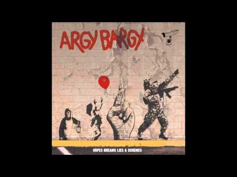 Argy Bargy - We Wont Back Down / People In Power