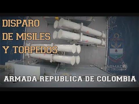 La Armada De Colombia Demuestra El Poder De Sus Misiles Y Torpedos