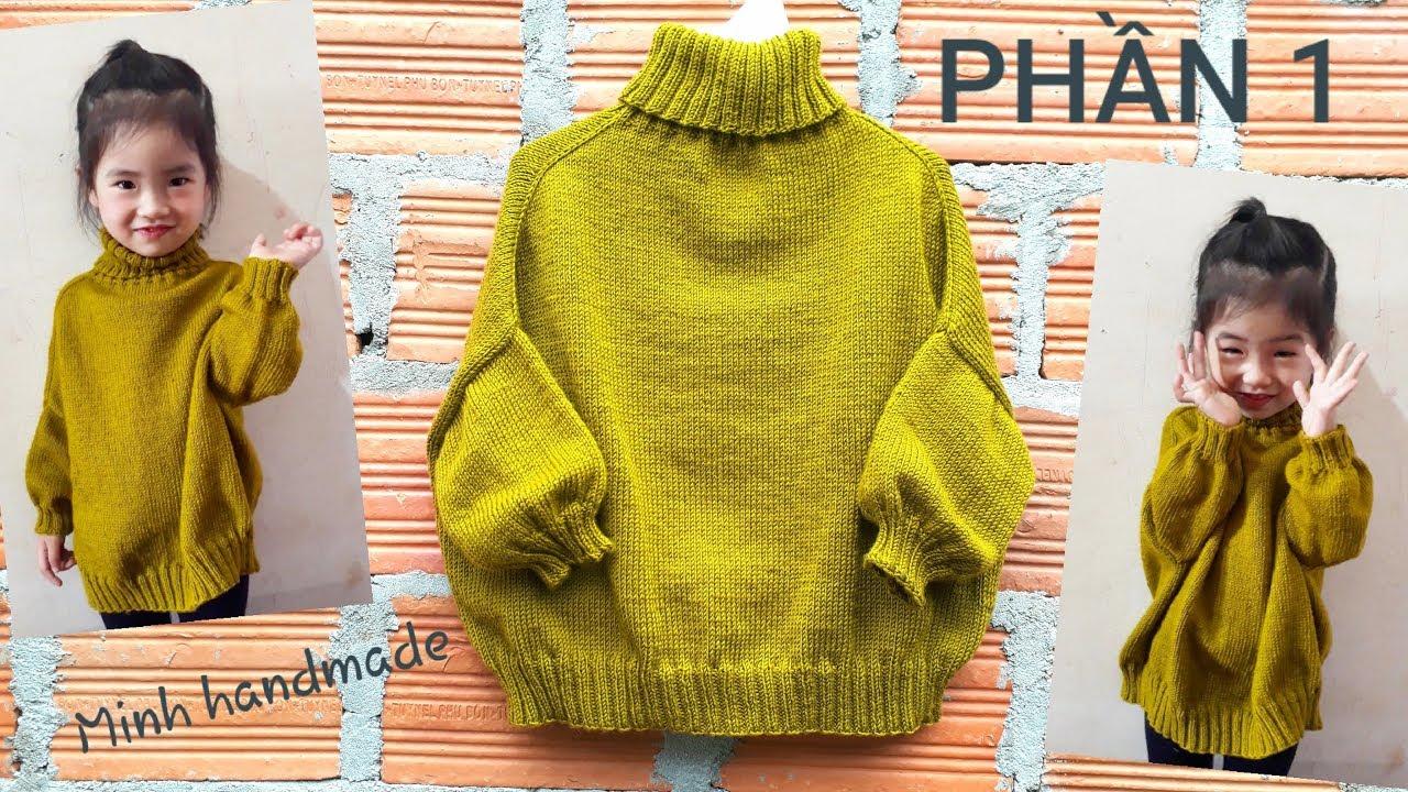 PHẦN 1-Cách Đan Áo Len Cổ Lọ Form Rộng, Đan Áo Từ Trên Xuống /How To Knit A turtleneck sweater (P1)