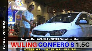 Jangan Beli AVANZA XENIA Sebelum Lihat WULING CONFERO S | Proleevo Channel