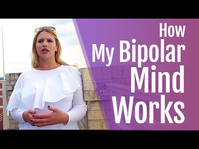 How Does Your Bipolar Mind Work?