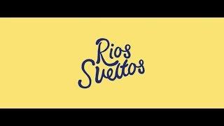 Y La Bamba - Rios Sueltos (Official Video)