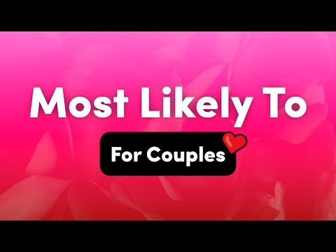 Most Likely To Questions For Couples – Interactive Party Game