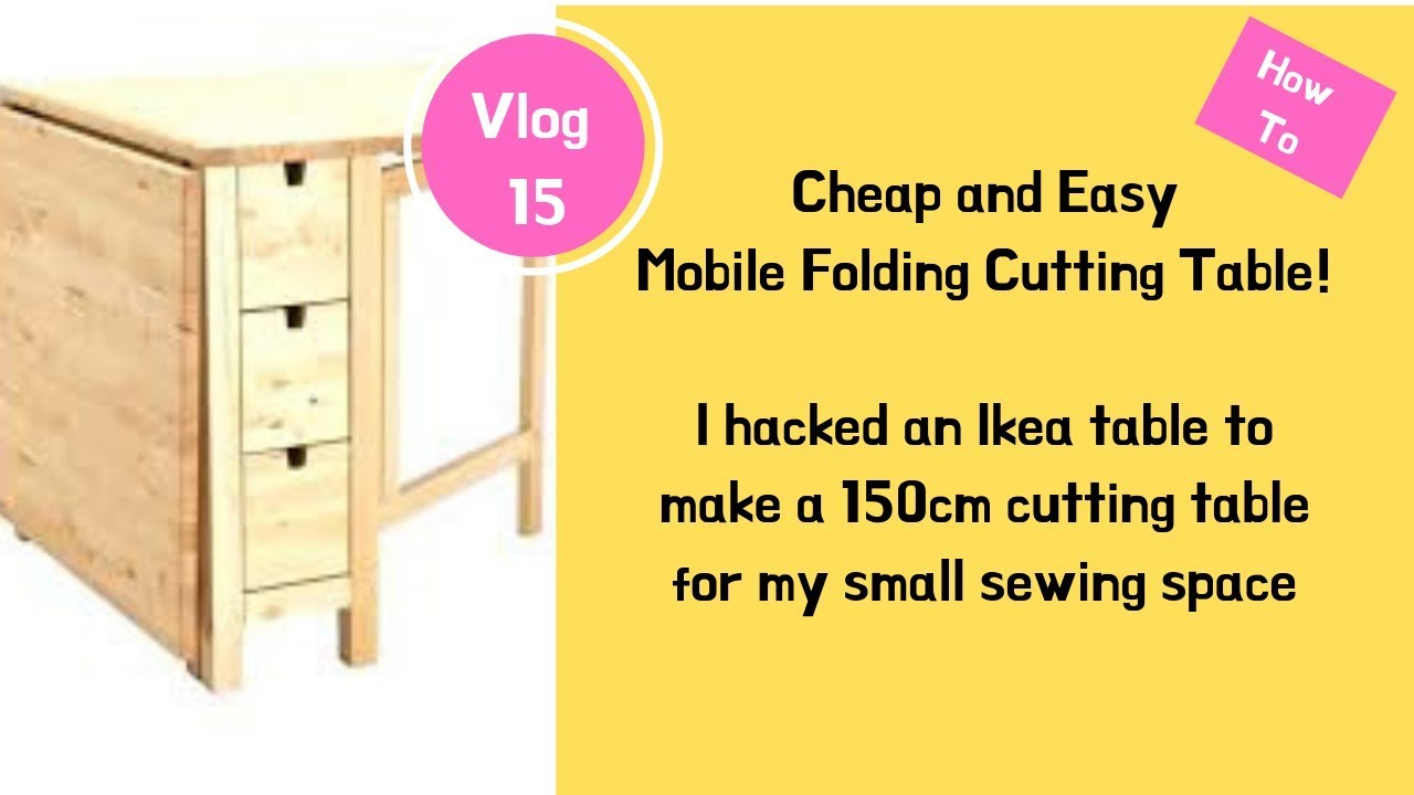 Easy Ikea Hack For Mobile Folding Cutting Table Youtube