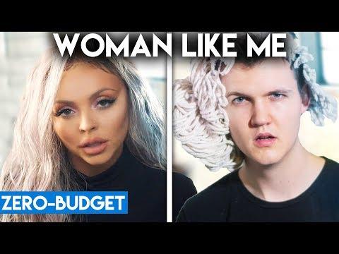 LITTLE MIX WITH ZERO BUDGET! (Woman Like Me Ft Nicki Minaj PARODY)
