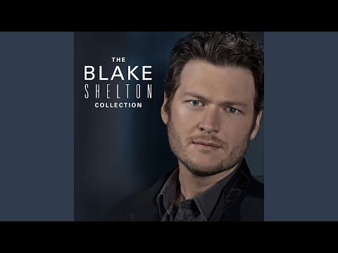 blake shelton she don t love me