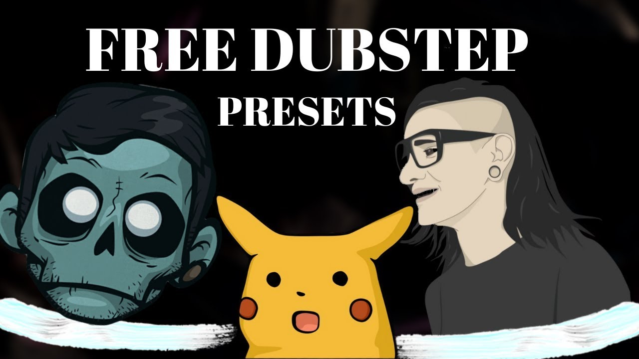 Free Serum Presets 2019 [DUBSTEP & BASS HOUSE]