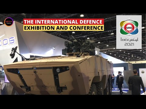 IDEX 2021ABU DHABI - THE INTERNATIONAL DEFENCE EXHIBITION AND CONFERENCE (IDEX).