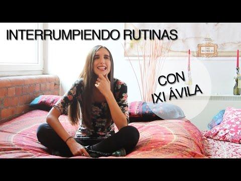 INTERRUMPIENDO RUTINAS CON IXI ÁVILA English Subtitles: Interrupting Routines with Ixi Ávila