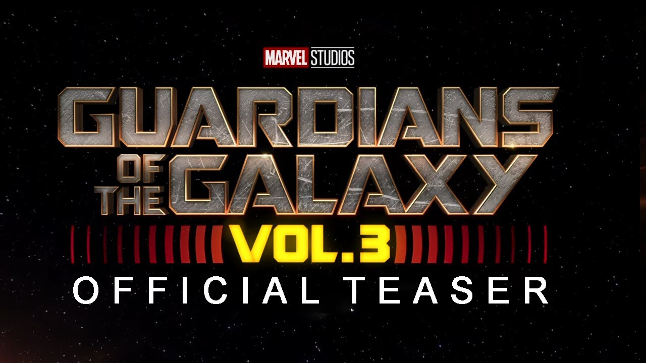 Guardians of the Galaxy Vol. 3 Thor: Love and Thunder and Others New Marvel Movies - Official Teaser