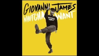 Whutcha Want - Giovanni James (Official SoundCloud Audio)