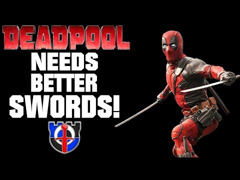Deadpool is using the wrong type of SWORDS!
