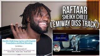 SHEIKH CHILLI | RAFTAAR ( YEH DISS GAANA NAHI HAI )(EMIWAY DISSTRACK) W/ ENGLISH LYRICS REACTION!!