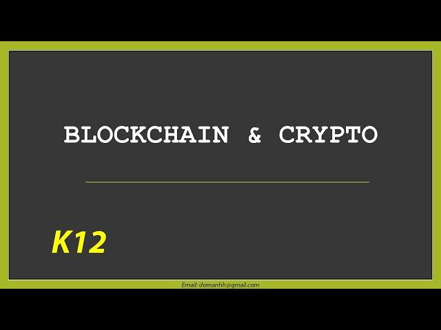 Khóa học: Blockchain & Crypto K12