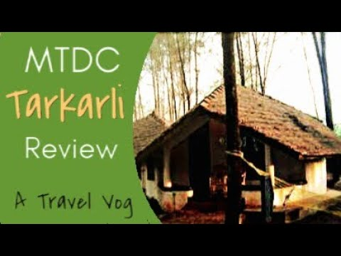 Tarkarli Devbagh Beach Travel VLog | MTDC Tarkarli Beach Resort Review