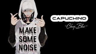 Capuchino -Chuy Blue「Lyric Video」Meens