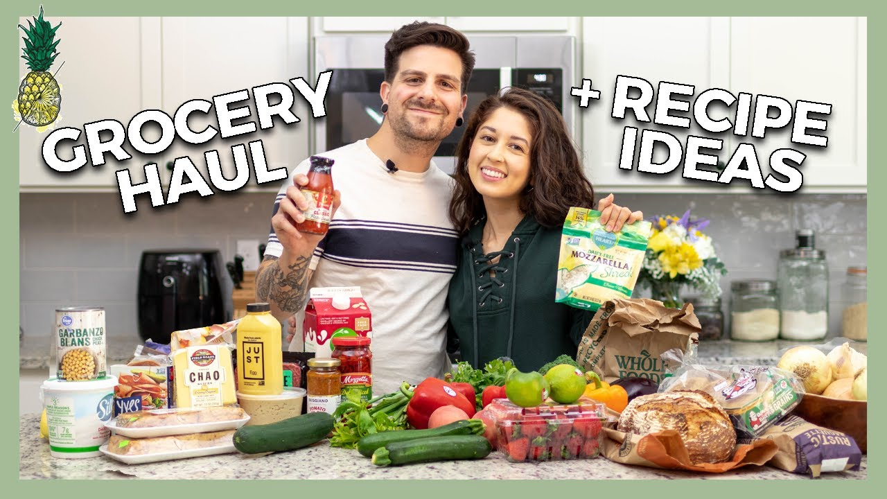 Vegan Grocery Haul + Recipe Ideas