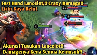 Fast Hand Gameplay! Lancelotny Licin Kayak Belut Sampe Buat Musuh Ketar Ketir -MLBB
