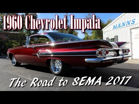 1960 Chevy Impala - The Road to SEMA 2017 - Manns Restoration