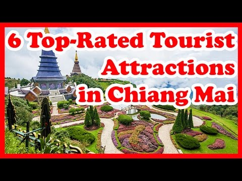 6 Top-Rated Tourist Attractions in Chiang Mai