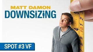 DOWNSIZING - Spot Opportunity (VF) [au cinéma le 10 janvier 2018]