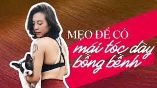 Beauty tips #6 | Mẹo để có mái tóc dày bồng bềnh ♡ Hana Giang Anh