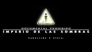 """""""Documental Prohibido: Imperio de las Sombras""""   La migración ahora es extraterrestre."""