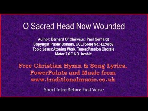 O Sacred Head Now Wounded - Hymn Lyrics & Music
