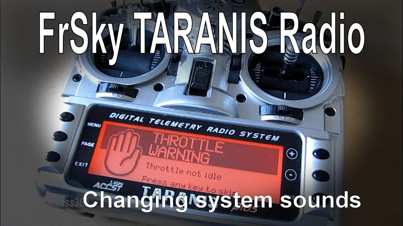 TARANIS Quick Tip - Changing System Sounds